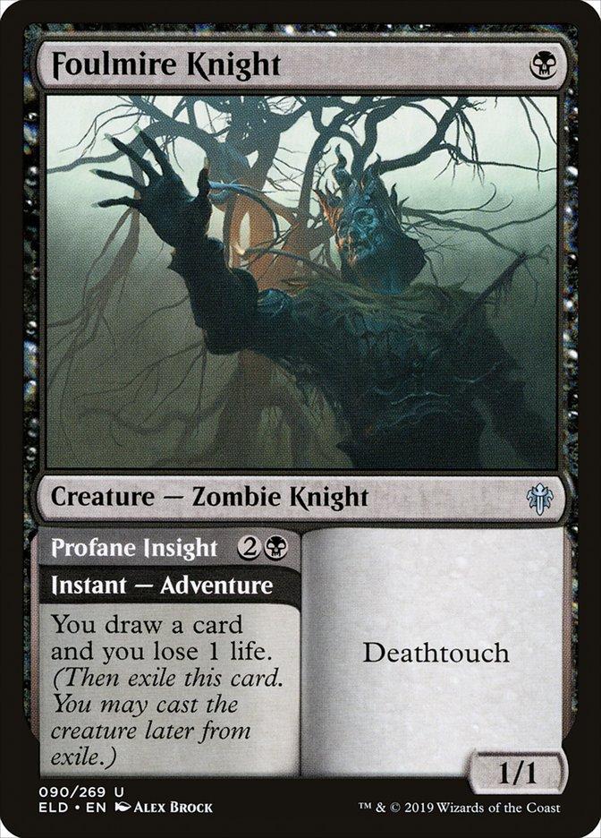 Foulmire Knight // Profane Insight