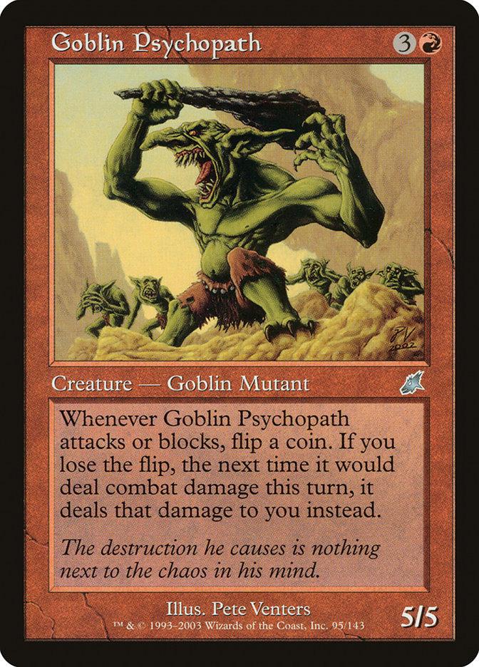 Goblin Psychopath