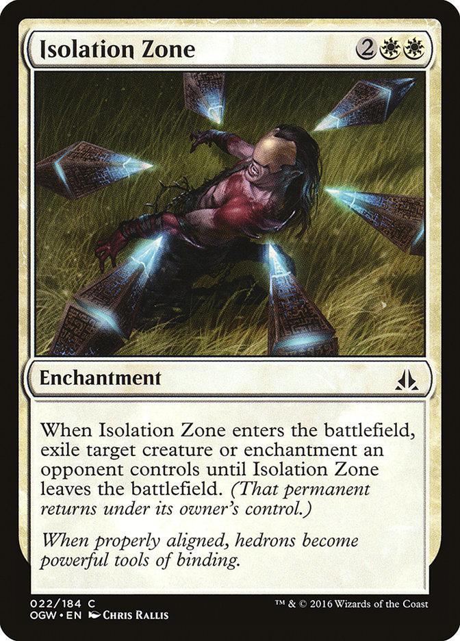Isolation Zone