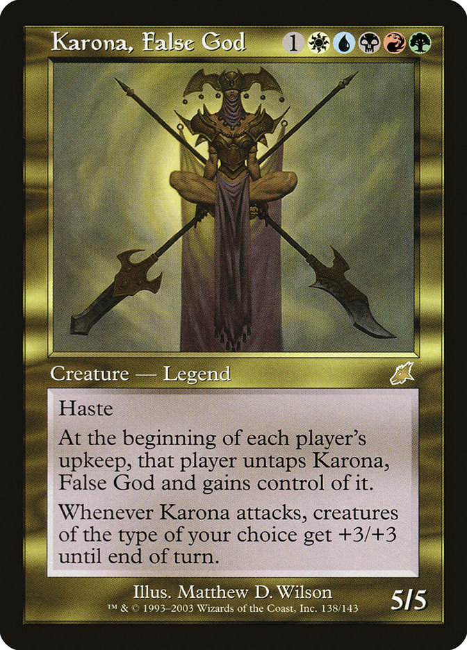 Karona, False God