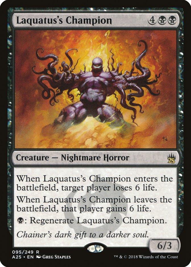 Laquatus's Champion
