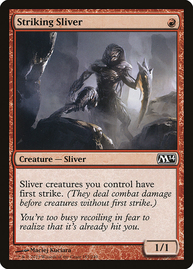 Striking Sliver