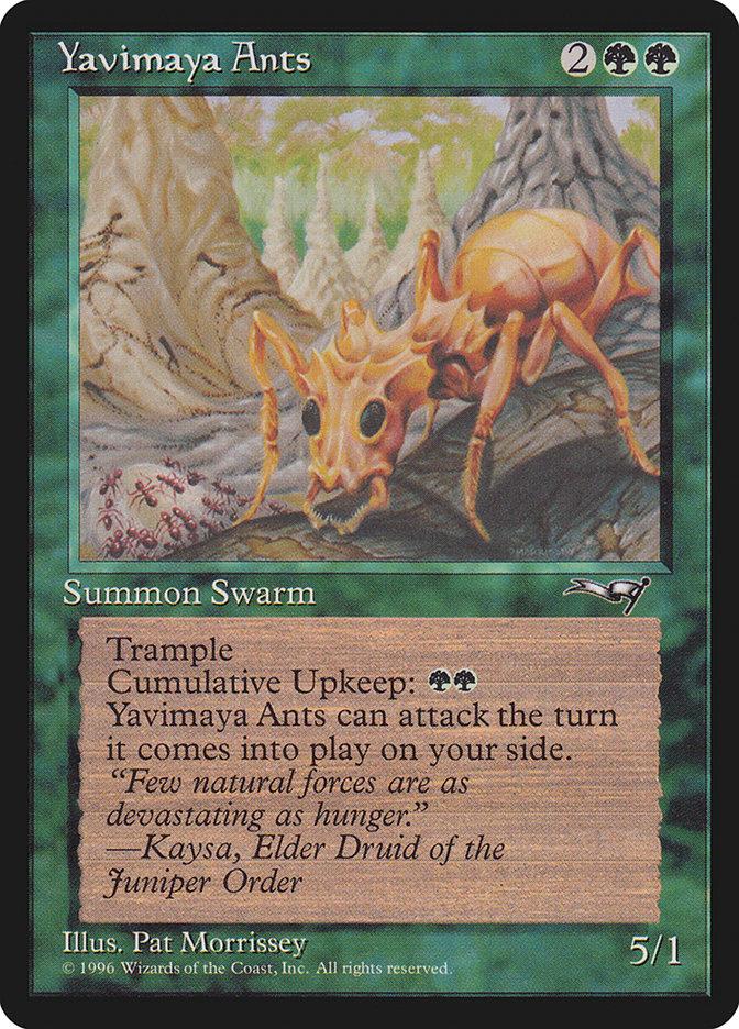 Yavimaya Ants